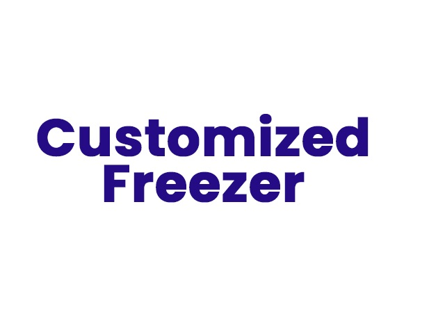 Customized Freezer